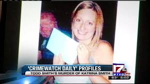 TV Program to Air In-Depth Story on Murder of Katrina Smith and Conviction  of Husband Todd