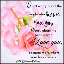 don t worry about the people who hate you best quotes life lesson
