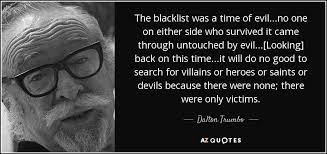 TOP 25 QUOTES BY DALTON TRUMBO | A-Z Quotes