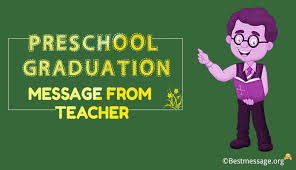 preschool graduation messages from teacher graduation wishes