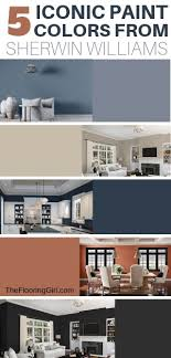 5 Iconic Paint Colors From Sherwin Williams And Pottery Barn The Flooring Girl