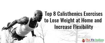calisthenics workouts for weight loss