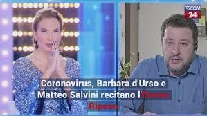 Coronavirus, Barbara d'Urso e Matteo Salvini recitano l'Eterno ...