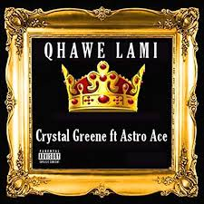 Qhawe Lami (feat. Astro Ace) [Explicit] by Crystal Greene on Amazon Music -  Amazon.com