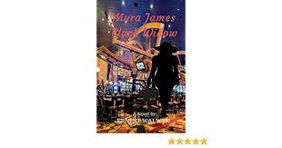 Myra James the Black Widow: Amazon.co.uk: Walwyn, Ernest: 9781978056121:  Books