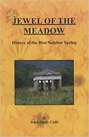 Jewel of the Meadow: Irma Smith Cadle: 9780999342404: Amazon.com: Books