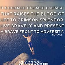 courageous quotes to spark your inner brave success