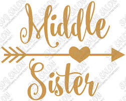 Middle Sister Heart Arrow Custom Diy Iron On Vinyl Shirt Decal Cutting File In Svg Eps Dxf Jpeg And Png Format Svg Salon