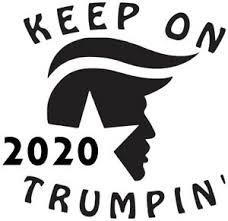 Trump 2020 Keep On Trumpin Vinyl Decal Sticker Ebay