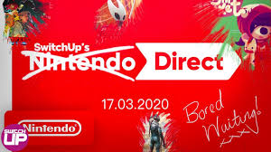 NEW Nintendo SwitchUp Direct March 2020 ...
