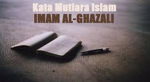 kata mutiara islam imam ghazali sang pembela islam