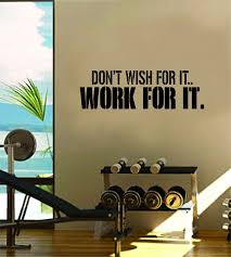 Amazon Com Boop Decals Dont Wish For It Work For It Gym Fitness Quote Weights Health Design Decal Sticker Wall Vinyl Art Decor Home Home Kitchen