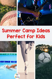 Summer Camp Ideas For Kids Fun With Mama