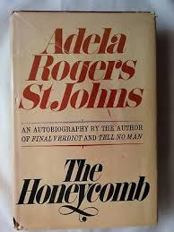 The Honeycomb by Adela Rogers St. Johns (1969, Hardcover, 1st Edition,  Signed) 9780385020947 | eBay