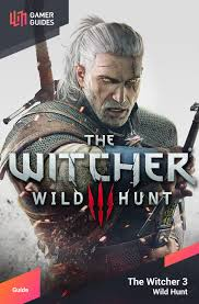 the witcher 3 wild hunt gamer guides