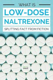 low dose naltrexone splitting fact