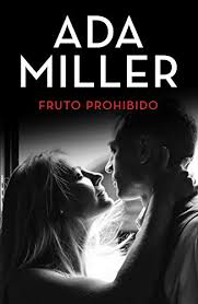 Fruto prohibido (Spanish Edition) eBook: Miller, Ada: Amazon.fr