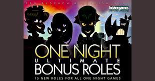 one night ultimate bonus roles board