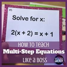 how to teach multi step equations like