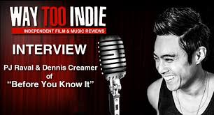 Interview: PJ Raval and Dennis Creamer of Before You Know It ...