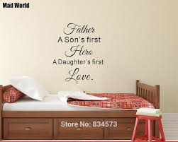 Father Is A Son S First Hero A Daughters First Love Wall Art Stickers Wall Decal Home Decoration Removable Decor Wall Stickers Wall Sticker Decorative Wall Stickerswall Art Stickers Aliexpress
