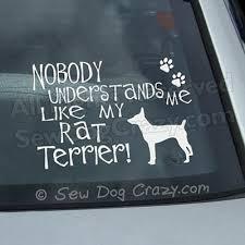 Nobody Understands Rat Terrier Decal Sew Dog Crazy