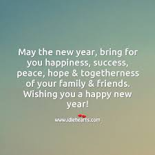 the new year bring for you happiness hope togetherness of