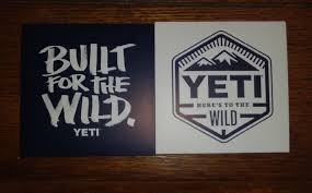 Yeti Built For The Wild Heres To The Wild Lot Of 2 Bumper Window Sticker Decal