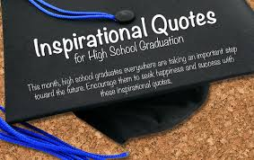 inspire your high school graduate our quotes graphic