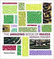 By Adrian Fisher The Amazing Book of Mazes (1st Edition): Amazon.co.uk: Adrian  Fisher: 8601406021990: Books