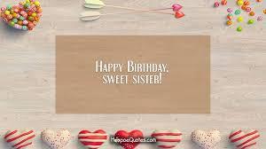 happy birthday sweet sister hoopoequotes