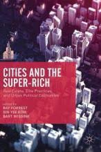 Cities and the Super-Rich : Ray Forrest : 9781137557155