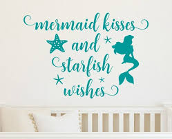 Mermaid Kisses And Starfish Wishes Decal Mermaid Wall Decal Etsy