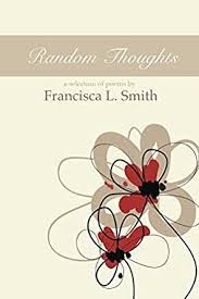 Amazon.com: Random Thoughts eBook: Smith, Francisca: Kindle Store