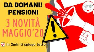 PENSIONI MAGGIO 2020: le 3 Novità! CALENDARIO