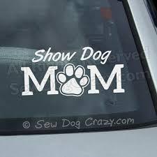 Paw Print Show Dog Mom Decal Sew Dog Crazy