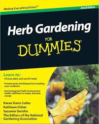 herb gardening for dummies gardening