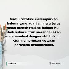 soekarno suatu revolusi melemparkan hukum yang ada dan maju