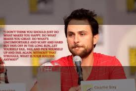 a quote from charlie s commencement charlie day quotes facebook