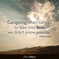 inspirational caregiver quotes blog home helpers home care