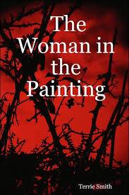 The Woman in the Painting by Terrie Smith, Paperback | Barnes & Noble®