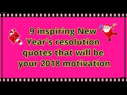 new year quotes inspiring new year s resolution quotes that