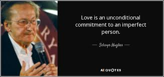 selwyn hughes quote love is an unconditional commitment to an