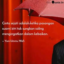 cinta sejati adalah ketik quotes writings by yuni ummu wafi