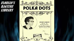Polka Dots by Vincent Johnson (Contemporary Rag) - novelty Ragtime ...