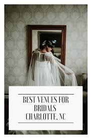 best venues for bridals charlotte