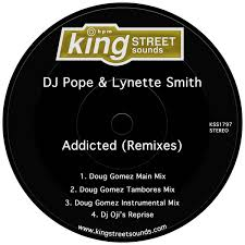 DJ Pope & Lynette Smith - Addicted (Remixes) on Traxsource