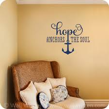 Hope Anchors The Soul One Color Option