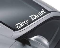 Dirty Diesel Windscreen Sticker Car Deca Buy Online In Macedonia At Desertcart