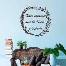 Have Courage And Be Kind Cinderella Vinyl Wall Decal Vinyl Lettering Hand Drawn Design Baby Nursery Kids Room Art Sticker Vinyl Wall Decals Vinyl Letteringwall Decals Aliexpress